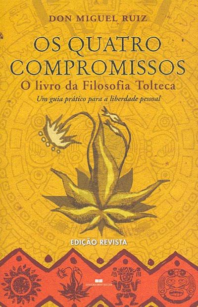 Capa do livro 'Os Quatro Compromissos', do Dr. Miguel Ruiz